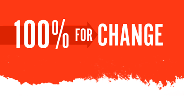 100% For Change